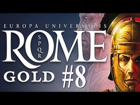 Europa Universalis:  Rome - Roman Campaign #8