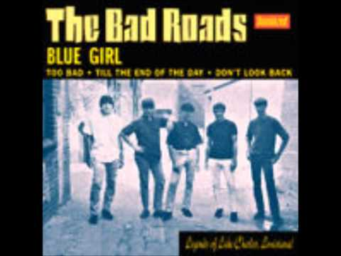 The Bad Roads - Till the End of the Day