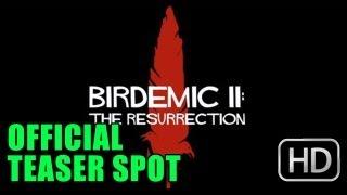 Birdemic II The Resurrection Official Teaser Spot (2012)