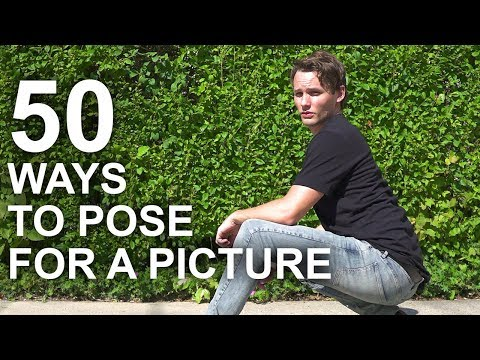50 Ways to Pose for a Picture