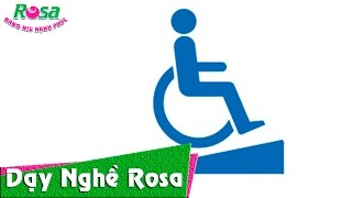 Người khuyết tật với nghị lực học nghề tại Rosa