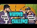 WHISPER CHALLENGE GAME | FT RAJA JEE  | MANGO RECORDS