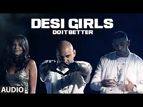 Desi Girls Do It Better (Full Audio Song) | RAOOL,