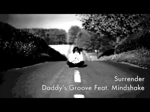 Daddy's Groove Feat. Mindshake - Surrender