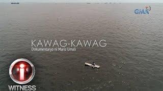 I-Witness: 'Kawag-kawag,' dokumentaryo ni Mariz Umali   Full Episode