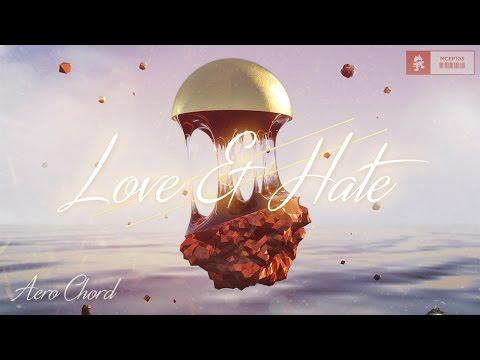 Aero Chord - Wanchu Back [Love & Hate EP]
