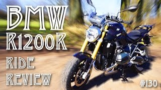 7. #130: BMW R1200R Ride Review
