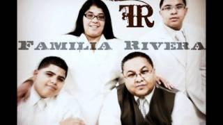 Familia Rivera - Coros Pentecostales