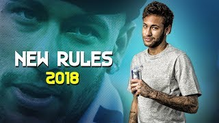 Video Neymar Jr ● New rules ● Skills, Assists & Goals 2018 | HD MP3, 3GP, MP4, WEBM, AVI, FLV Juni 2018