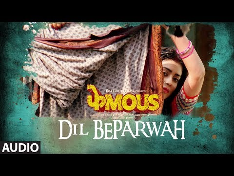 Dil Beparwah Full Audio | Phamous | Jimmy Sheirgil