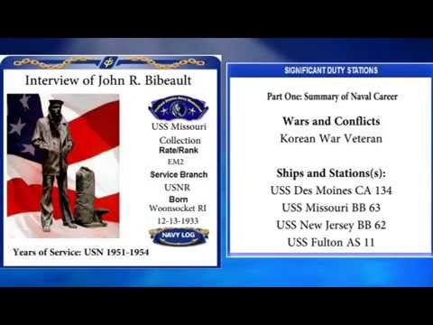 USNM Interview of John Bibeault Part One Summary of Service
