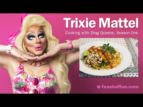 Cooking w/ Drag Queens – Trixie Mattel – Tofu Pad Thai w/ Watercress and Almonds