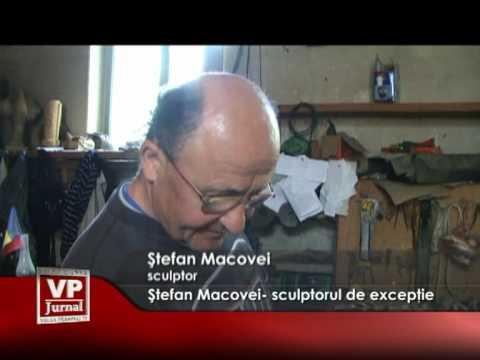 Ştefan Macovei- sculptorul de excepţie