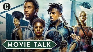 Black Panther: 5th Largest Opening of All-Time - Movie Talk by Collider