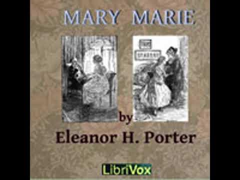 MARY MARIE by Eleanor H. Porter FULL AUDIOBOOK | Best Audiobooks