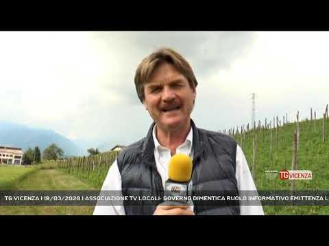 TG VICENZA | 19/03/2020 | ASSOCIAZIONE TV LOCALI: GOVERNO DIMENTICA RUOLO INFORMATIVO EMITTENZA LOCA
