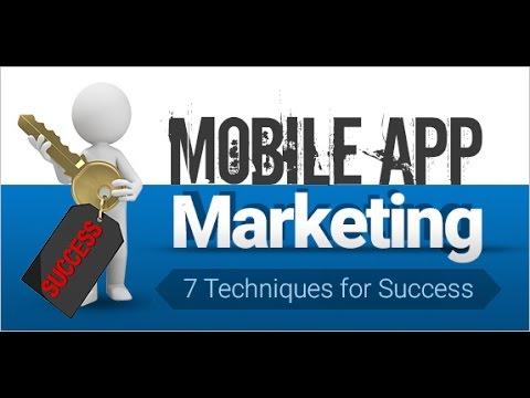 Mobile App Marketing - 7 Techniques for Success