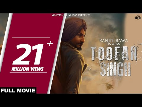 Toofan Singh (Full Movie) Ranjit Bawa - Latest Punjabi Movie 2017 - New Punjabi Movie 2017