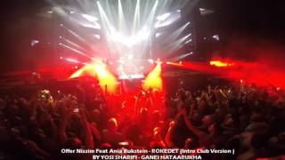 Offer Nissim Feat Ania Bukstein - ROKEDET (Intro Club Version) 31.12.16