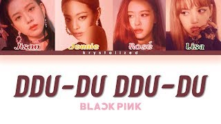 Video BLACKPINK - 뚜두뚜두 (DDU-DU DDU-DU) [HAN|ROM|ENG Color Coded Lyrics] MP3, 3GP, MP4, WEBM, AVI, FLV Januari 2019