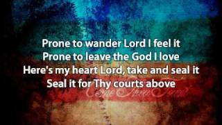 Come Thou Fount - David Crowder Band (with lyrics)