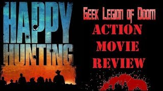 Nonton HAPPY HUNTING ( 2017 Martin Dingle Wall ) Most Dangerous Game - Action Movie Review Film Subtitle Indonesia Streaming Movie Download