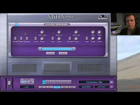 Stylus RMX 1.8 Part 2b - Effects & Chaos