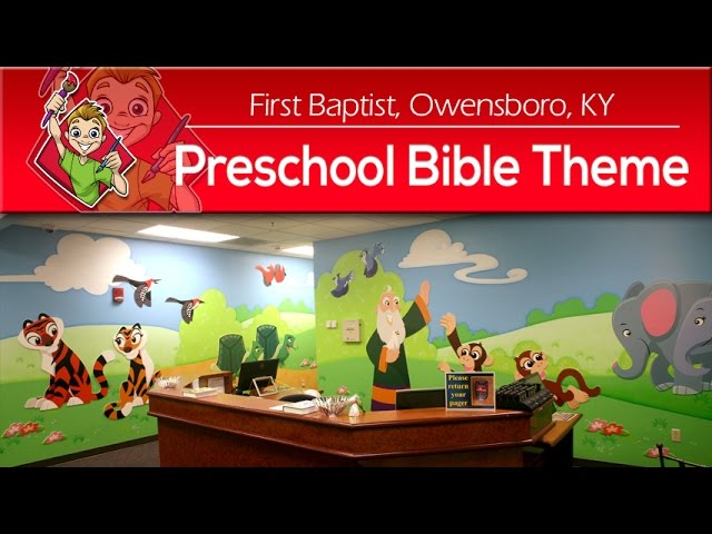 First Baptist Church, Owensboro, KY Preschool Bible Children's Ministry Theme