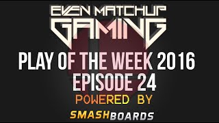 EMG Super Smash Bros. Play of the Week 2016 – Episode 24