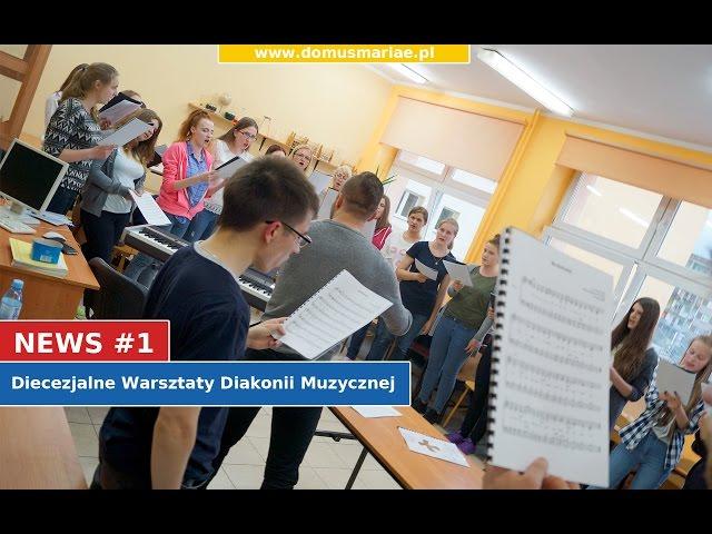 News #1 - Diecezjalne Warsztaty Diakonii Muzycznej