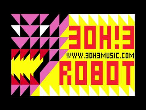 Video 3OH!3 - Robot