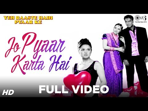 Download Jo Pyaar Karta Hai - Yeh Raaste Hain Pyaar Ke   Ajay, Madhuri & Preity   Manohar Shetty & Others HD Video