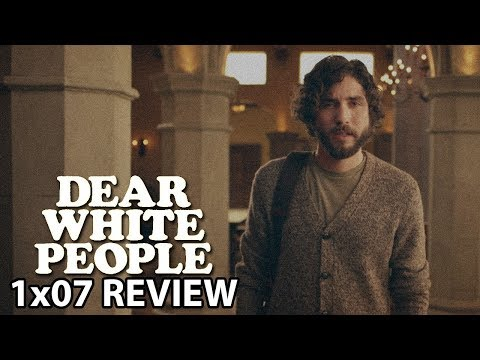 Dear White People Season 1 Episode 7 'Chapter VII' Review