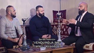 Promo - ``Vendlindja ime`` episodi 21