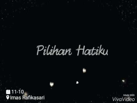 Download Video Lavina - Pilihan Hatiku (lyrics)