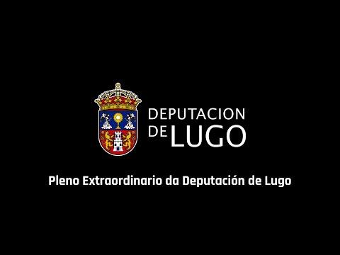 Pleno Extraordinario da Deputación de Lugo 19/05/2016
