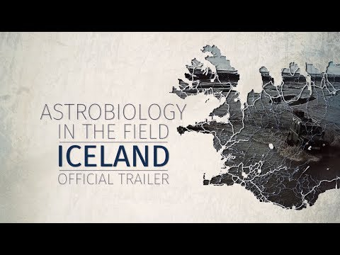 Official Trailer of Astrobiology in the Field: Iceland (YouTube video)