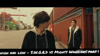 High And Low   S W O R D Vs Mighty Warriors Part 1