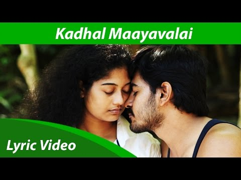 Kadhal Maayavalai - Aaranyam Song Video HD