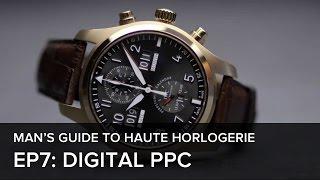 The Man's Guide To Haute Horlogerie: Episode 7 - The Digital Perpetual Calendar