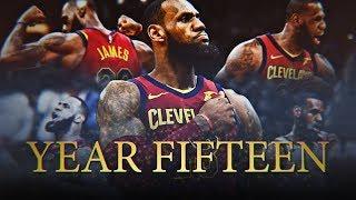 Video LeBron James 2018 Season Movie: Year Fifteen (Cleveland Cavalier Highlights) ᴴᴰ MP3, 3GP, MP4, WEBM, AVI, FLV Maret 2019