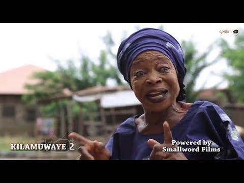 Kilamuwaye 2 Yoruba Movie Showing Next On ApataTV+