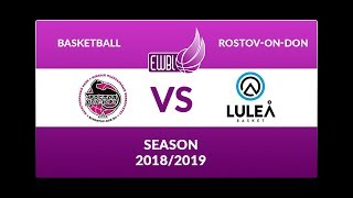 Rostov-Don-SFEDU – Lulea Basket – EWBL play-off 2018/19