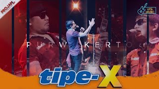 Video tipe-X Live Performance Purwokerto 2016 MP3, 3GP, MP4, WEBM, AVI, FLV Mei 2018