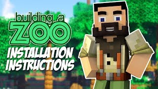 "How To Install ""Building A Zoo In Minecraft"" Mods!"