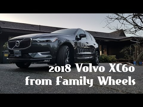 2018 Volvo XC60 review from Family Wheels