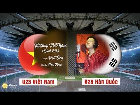 Mashup Nhạc chế U23 Việt Nam hai trận gặp Syria và Hàn Quốc tại Asiad 2018 | Full HD - Thời lượng: 3 phút và 50 giây.