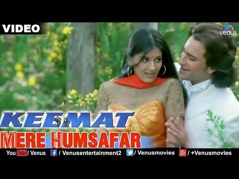 Mere Humsafar Full Video Song : Keemat | Akshay Kumar, Raveena Tandon, Saif Ali Khan |