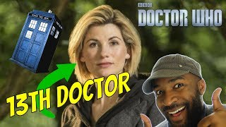THE THIRTEENTH DOCTOR HAS BEEN REVEALED!!! Here is my reaction to the First female Doctor Jodie Whittaker Actor who rose to fame in Broadchurch is the first ...