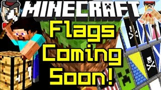 Minecraft News NEW FLAGS&BANNERS Coming Soon!
